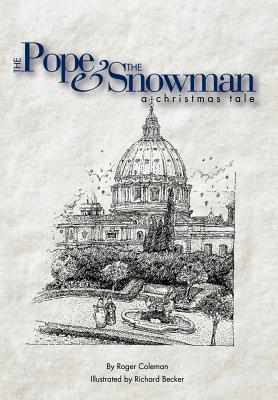 The Pope & the Snowman By Coleman, Roger